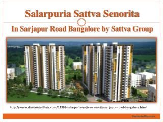 Buy Flats in Salarpuria Sattva Senorita in Sarjapur Road