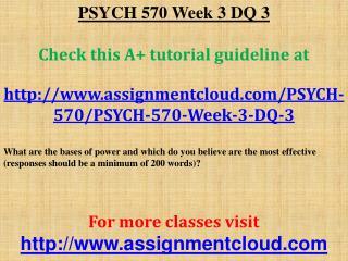 PSYCH 570 Week 3 DQ 3