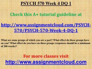PSYCH 570 Week 4 DQ 1