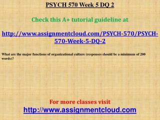 PSYCH 570 Week 5 DQ 2