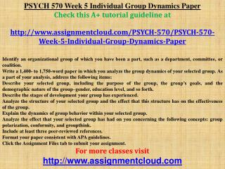 PSYCH 570 Week 5 Individual Group Dynamics Paper