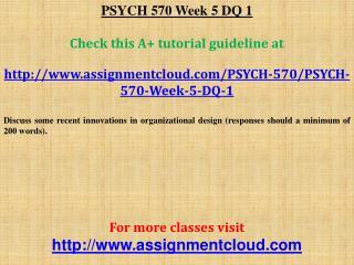 PSYCH 570 Week 5 DQ 1