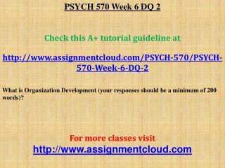 PSYCH 570 Week 6 DQ 2