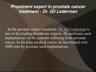 Dr. Gil Lederman - Prominent expert in prostate cancer treat