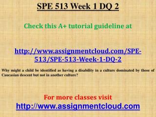 SPE 513 Week 1 DQ 2
