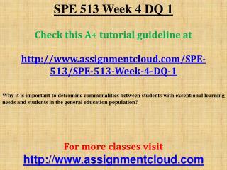 SPE 513 Week 4 DQ 1