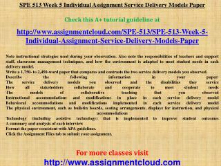 SPE 513 Week 5 Individual Assignment Service Delivery Models