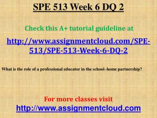 SPE 513 Week 6 DQ 2