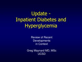Update -  Inpatient Diabetes and Hyperglycemia