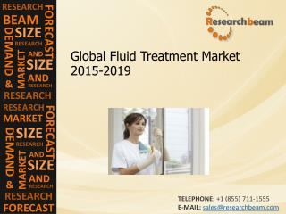 Global Fluid Treatment Market Analysis, Demand, 2015-2019