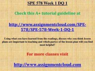 SPE 578 Week 1 DQ 1