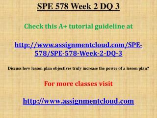 SPE 578 Week 2 DQ 3