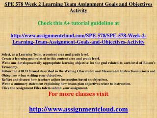 SPE 578 Week 2 Learning Team Assignment Goals and Objectives