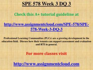 SPE 578 Week 3 DQ 3