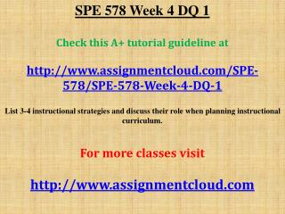 SPE 578 Week 4 DQ 1