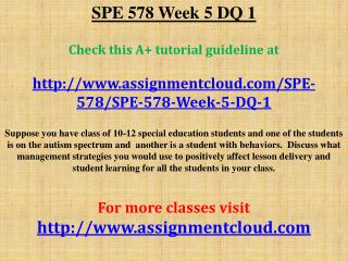 SPE 578 Week 5 DQ 1