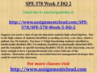 SPE 578 Week 5 DQ 2