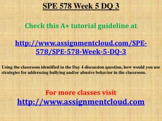 SPE 578 Week 5 DQ 3