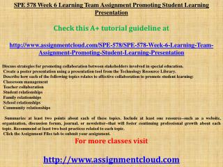 SPE 578 Week 6 Learning Team Assignment Promoting Student Le