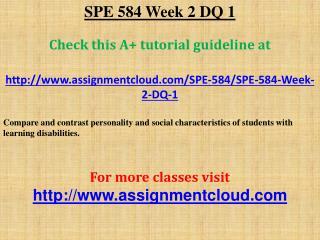 SPE 584 Week 2 DQ 1