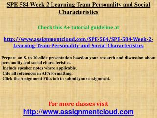 SPE 584 Week 2 Learning Team Personality and Social Characte