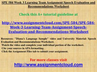 SPE 584 Week 3 Learning Team Assignment Speech Evaluation an
