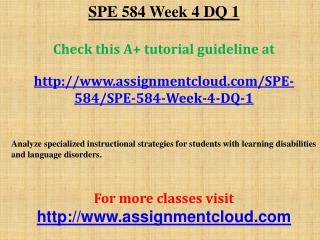 SPE 584 Week 4 DQ 1