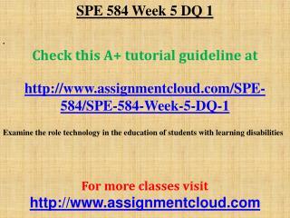 SPE 584 Week 5 DQ 1