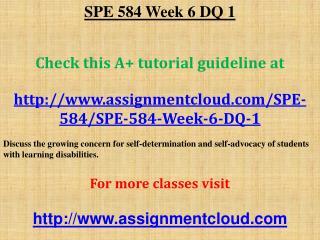 SPE 584 Week 6 DQ 1