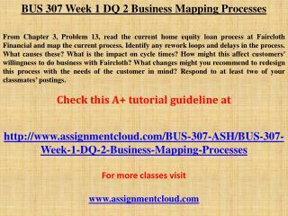 BUS 307 Week 1 DQ 2 Business Mapping Processes