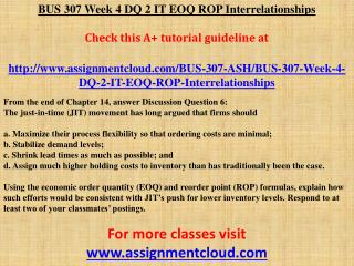 BUS 307 Week 4 DQ 2 IT EOQ ROP Interrelationships