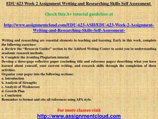 EDU 623 Week 2 Assignment Writing and Researching Skills Sel