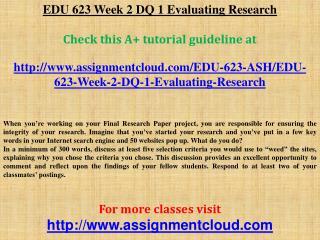 EDU 623 Week 2 DQ 1 Evaluating Research