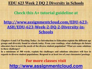 EDU 623 Week 2 DQ 2 Diversity in Schools