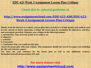 EDU 623 Week 3 Assignment Lesson Plan Critique
