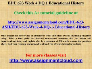 EDU 623 Week 4 DQ 1 Educational History