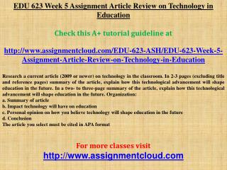 EDU 623 Week 5 Assignment Article Review on Technology in Ed