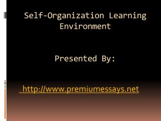 Self-Organization Learning Environment