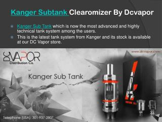 Kanger Subtank Clearomizer by Dcvapor