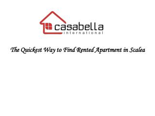 The Quickest Way to Find Rented Apartment in Scalea