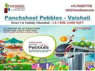 Panchsheel Pebbles - New Development @Sec 3 in Vaishali