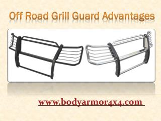Off Road Grill Guard