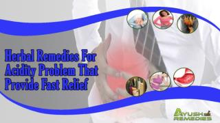 Herbal Remedies For Acidity Problem That Provide Fast Relief