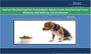Dog Food Manufacturing Plant | Market Trends, Cost