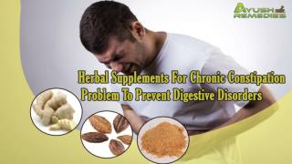 Herbal Supplements For Chronic Constipation Problem To Preve
