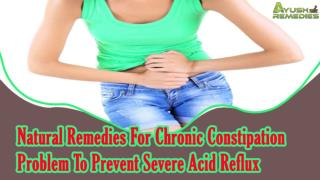 Natural Remedies For Chronic Constipation Problem To Prevent