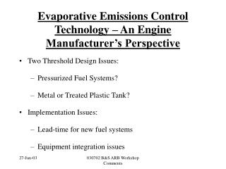 Evaporative Emissions Control Technology   An Engine Manufacturer s Perspective