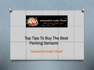 Top Tips To Buy The Best Parking Sensors