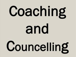 Coaching and Councelling