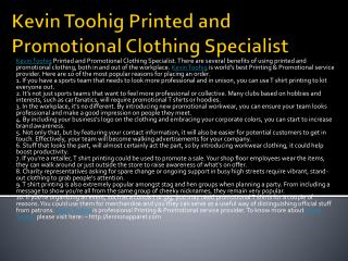 Kevin Toohig Printed and Promotional Clothing Specialist
